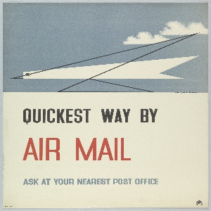 In upper half of sheet, the abstract rendering of a bird resembling a paper airplane, depicted in heavy black line over angular white shape on a slate-blue ground, flying towards the left, below two puffy white clouds. Below, at center right, text in black and red: QUICKEST WAY BY / AIR MAIL / ASK AT YOUR NEAREST POST OFFICE.