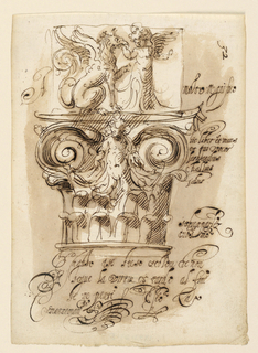 Design for a composite capital, including a putto between the volutes.  Above is a sculpted block showing a seating griffin and standing putto.  Elaborate penmanship inscriptions with flourishing terminals.