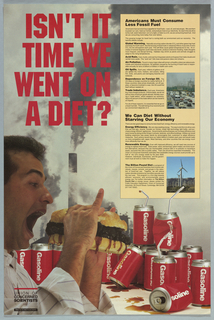 Photo of man eating coal hamburger amidst soda cans of gasoline For Union of Concerned Scientists, against a background of a smoke stack. In a large tan-colored block, extensive text concerning the reduction of fossil fuel. Upper left in red text: ISN'T IT/ TIME WE/ WENT ON/ A DIET?