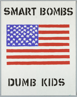 American flag; in black: SMART BOMBS / DUMB KIDS.