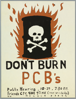 Skull and bones on can in flames; DON'T BURN/ PCB's/ public hearing, 10-29, 7:30pm/ Friends Ctr. 4001 9th NE (near univ. bridge) MONKEY PRESS ad for public hearing in Washington, D.C.