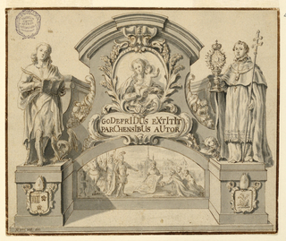"""Design for monument with liturgical figure and allegory; relief at center below Madonna and Child; and inscription """"GODEFRIDUS EXTITIT / PARCHENSIBUS AUTOR""""."""