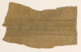 Fragment of dull rose, red, blue-green, dark yellow and metallic threads. Center has a band with Kufic inscription. Right and left show part of a roundel with additional inscriptions.