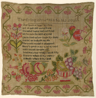 "Verse of ""The Dying Christian to his Soul.""  Large scattered motifs of bowls of fruit and flowers within curving floral border."