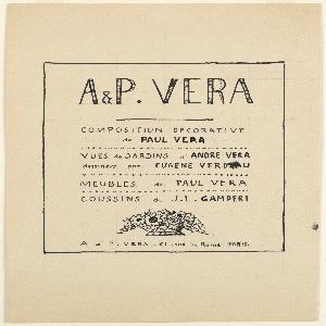 Title page with writing: A & P. VERA / COMPOSITION DECORATIVE / de PAUL VERA / VUE de JARDINS d'ANDRE VERA / dessinées par EUGENE VERDRAU / MEUBLES de PAUL VERA / COUSSINS de J. L. GAMPERT. Lower margin: A & P. VERA . 61 rue de Rome. PARIS.