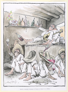 A group of four men wearing white trousers, shirts, and sombreros, sit in various states of inebriation at the base of a bar.  The bartender sits on top of the ledge, pouring red wine haphazardly from a bottle between his toes and another from his right hand.  In his left he reaches for another bottle from a shelf, and in his lap lies a guitar.