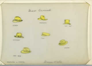 On vellum sheet: 7 drawings in yellow of various men's hats (e.g. scoop, western, top hat, homburg, snap brim).