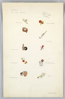 On single illustration board: 10 color drawings of sporting equipment (.e.g. baseball bat and ball, baseball mit and ball, ping pong paddles and ball, golf clud and balls, golf tee and balls, bowling pin and ball, croquet mallet and ball and wick; basketball and hoop, football shoe and football, tennis racket and ball.