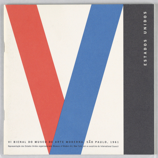 "Exhibition catalogue representing the United States at the sixth Biennial of the Museum of Modern Art, São Paulo, Brazil. Square format. On white ground, a large ""V"" in red and blue and a large ""I"" in black form the number ""VI."" Printed white text at upper right identifies the United States as the country represented by the catalogue, printed black text at bottom states name of exhibition and lists the Museum of Modern Art in New York as the organizer."