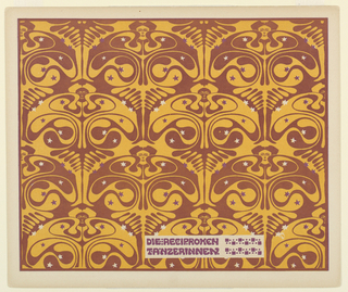 "Title in purple in horizontal text box, lower center, right: DIE RECIPROKEN / TANZERINNEN.  Vertical rows of ""butterfly women"" with purple and cream stars on maroon and mustard ground. Verso:  Title of portfolio in gray in box, upper left.  Vertical rows of flower-like motif in gray on cream."