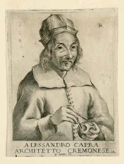 Half-length portrait in three-quarter view to right. The smiling architect wears a round hat and a coat with a big square collar. He holds in his right hand dividers; in his left, a sphere.