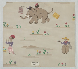 "Children's wallpaper containing a variety of images: elephant carrying two passengers, baggage on his tail and suuspended over trunk. One passenger holds placard reading ""Africa Bus""; man in cowboy attire with raised pistol; man in plaid pants playing flute-like instrument. These three views alternate with minimal landscape views. Printed in colors on tan ground."