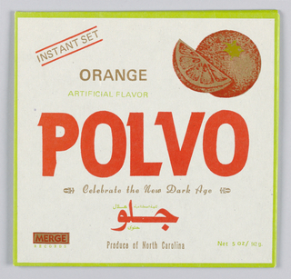 """Record cover for musical group Polvo. Front cover and four back flaps to enclose record. Design parodies consumer packaging for orange juice. Printed in orange at center of front cover: POLVO. Upper right, image of oranges. Other details of orange juice packaging included throughout (e.g. """"ORANGE/ARTIFICIAL FLAVOR"""" at upper left; """"Produce of North Carolina"""" at bottom center). Additional text in Arabic at lower center. Merge Record's logo printed at bottom left. Upper back flap: """"POLVO"""" in shield with heraldic motives. Lower back flap: Record company's address, image of oranges in center, listing of songs at lower center. Side flaps: credits printed in orange. Published by Merge Records, Chapel Hill, North Carolina."""