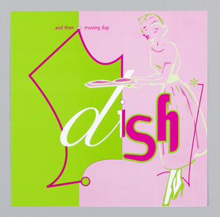 Record sleeve depicts half green half pink; outline of a woman on pink side carries a tray with two dishes. At center in white and pink: dish; upper margin, in pink: and then moving day.