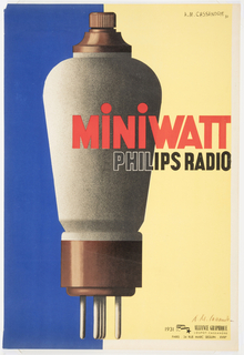 "Poster for the miniwatt Philips Radio. Blue and yellow background.  In the foreground, an image of a Philips Miniwatt Type E444 diode-tetrode radio value lamp, in shades or grey and brown. ""MiNiWATT"" is printed in red, while ""PHILIPS RADIO"" is rendered in solid black letters, outlined in white."