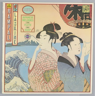 Printed record sleave (?) in Japanese woodblock-style. Two women in the foreground before a typical Japanese landscape. Text in the upper left: JEAN- / PIERRE / RAMPAL; LILY / LASKINE; SAKURA / JAPANESE / MELODIES / FOR / FLUTE / AND / HARP. Columbia Records logo.