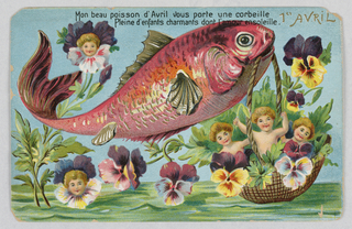 Horizontal rectangle. A large red fish holding in its mout a basket containing three children and pansies. Two line verse at the top. Verso: addressed, in ink, to Mme. Winchester Fitch, 12 rue Leonard de Vinci, Paris, France.