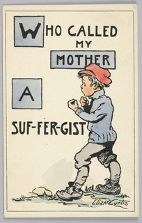 Vertical rectangle. At lower right, a boy with raised fists and a red cap. Text at left: Who Called My Mother a Suf-fer-gist?