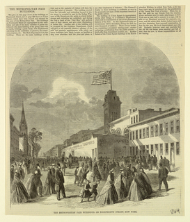 """The metropolitan fair building on 14th street at right. It is provided with signs: """"Arms and Trophies,"""" etc. At left side of 14th street, houses and a church. Figures in foreground and background."""