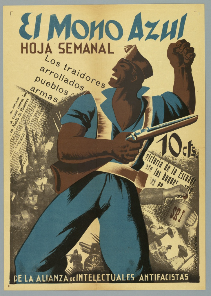 Spanish Civil War poster. Brown-skinned man dressed in blue clutches a rifle and raises his left fist in defiance. His figure is superimposed over a photo montage of newsprint, armed soldiers at left and rural workers and a hand putting a coin into a cup initialed with SRI at right. Soldiers with canon and rifles at bottom. Title across top, price (10 cts) of sheet at right.