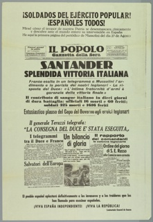 "Spanish Civil War poster. Reproduces the front page of the Italian newspaper, Il Populo, published in Rome, 27 Augosto 1937, stating Mussolini's intentions of invading Spain. At bottom, ""¡Long Live Independent Spain!"" ""¡Long Live the Republic!"""