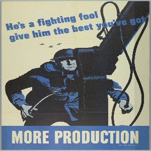 "A soldier stands behind a large artillery gun. There are small planes just over his head. Diagonnally across the top is blue text which reads ""He's a fighting fool give him the best you've got"". At the bottom a blue banner with white text reads ""MORE PRODUCTION"". The artist's signature appears at the top of the banner just below the soldiers left hand."