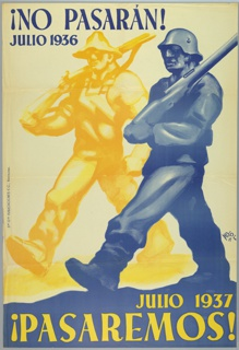 Spanish Civil War poster. Marching soldier with a rifle in blue alongside marching farm worker in yellow. Text in blue at top and in yellow across bottom. Publisher's name in blue along left edge.