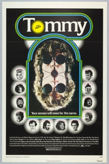 """On a black ground. A poster for the movie """"Tommy,"""" 1975, directed by Ken Russell. Blue and green lines surround the title (with 'O' replaced by yellow circle with faded dot-matix edges, inside: """"the Movie"""") and a central mirror image of Roger Daltrey wearing sunglasses. Below, """"Your senses will never be the same."""" Portraits of Ann-Margret, Roger Daltrey, Eric Clapton, Keith Moon, Jack Nicholson, Pete Townshend, Tina Turner, Robert Powell, Paul Nicholas, John Entwistle, Elton John, and Oliver Reed surround the central image, with their roles in the film credited above each. Below, credits are repeated, along with copyright and rating information."""