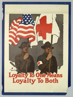 Poster, Loyalty to One Means Loyalty to Both, Red Cross, ca. 1917