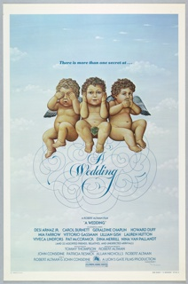 """Poster for the 1978 film """"A Wedding,"""" directed by Robert Altman. The central image, surrounded by a cream border, shows three cherubs seated on a curlicue motif before a light blue sky with light clouds. The left figure has hands over eyes, center has hands over ears, and right has hands over mouth. Inside the motif reads """"A Wedding"""" in fanciful and elegant script. Above the figures: """"There is more than one secret at..."""" and below the film's title, credits including actor's names and the film production company."""