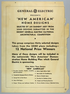 "Vertical format poster advertising a selection of home designs representing ""New American"" domestic life. Two pin holes at top outlined in metal. Printed text describing the event contained within a black framing line. General Electric Company logo (graphic identity) at upper center."