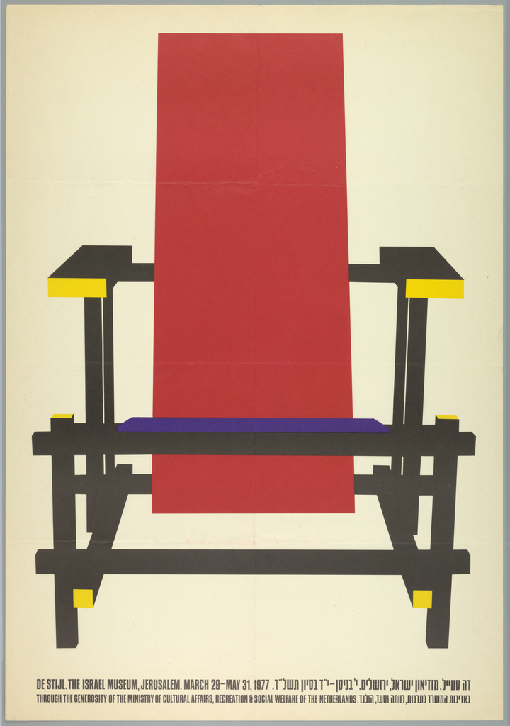 Vertical format, white ground. Front view of a stylized Red Blue Chair, designed by Gerrit Rietveld ca. 1923. Design shows the three-dimensional chair as a flat array of solid rectilinear panes of red, yellow, black, and blue. Printed black text at the bottom provides information about the museum exhibition and credit line in both English and Hebrew text.