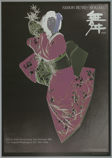"Black poster with image of a Geisha in a purple robe in center. Japanese characters in top right in silver with smaller text above, also in silver ""NIHON BUYO+HOGAKU.""  At bottom left, additional text in silver reads: ""UCLA Asian Performing Arts Institute 1981/ Los Angeles-Washington D.C.-New York"""