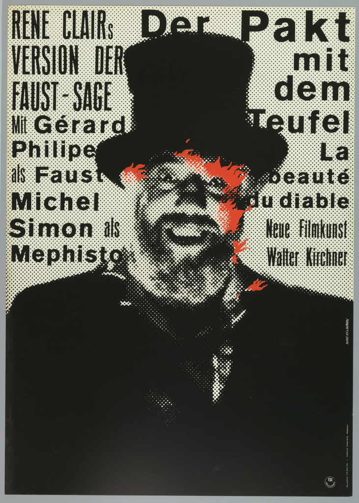 """The background is newspaper-style black-and-white photograph of a man in top hat, laughing maniacally, red flames emerging from his face. The inscription to the left of him is: """"Rene Clairs / version der / faust - sage / Mit Gerard Philiper / als Faust / michel / simon als / mefisto"""", and to the right: """"Der Pakt / mit / dem / Teufel / La/ beaute / du un diable. """""""
