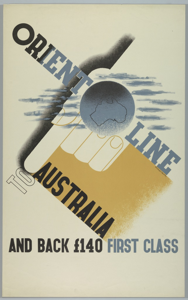 Poster for Orient Line advertising round-trip, first class tickets to Australia. A blue globe is superimposed on the outline of a hand, which points diagonally across the poster from right to left; Text runs across the poster diagonally from left to right (perpendicular to the hand's orientation), in blue and black: ORIENT LINE / TO / AUSTRALIA; lower center: AND BACK £140 FIRST CLASS.