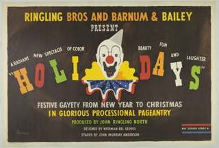 """Poster for Ringling Bros. and Barnum & Bailey advertising a special holiday show designed by Norman Bel Geddes. At center, a clown's face with a gray hat and a ruffled collar that is half yellow, half red, white, and blue (resembling an American flag). At top, in yellow and orange text: RINGLING BROS AND BARNUM & BAILEY / PRESENT [in gray]. On either side of the clown's face in white text: A RADIANT NEW SPECTACLE OF COLOR BEAUTY FUN AND LAUGHTER; below in multi-colored letters: """" H O L I D A Y S """". Below, in gray, yellow, and green text: FESTIVE GAYETY FROM NEW YEAR TO CHRISTMAS / IN GLORIOUS PROCESSIONAL PAGEANTRY / PRODUCED BY JOHN RINGLING NORTH / DESIGNED BY NORMAN BEL GEDDES / STAGED BY JOHN MURRAY ANDERSON. At bottom, in between a red band and a blue band, in white text: BUY DEFENSE BONDS [star]."""