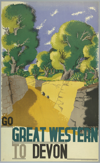 Poster design encouraging travel to Devon via the Great Western Railway. A narrow yellow road winds through a walled cut, above which are large green trees and a blue sky with white whispy clouds. At bottom in block text in black, teal, and gray ink: GO / GREAT WESTERN / TO DEVON.