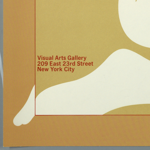 Profile of a nude woman's lower body--legs, buttocks, and lower back--in white.  Dark orange border creates optical illusion of glass by distorting legs where it overlaps them. Background within border is lighter orange. Red text, lower left: Big Nudes; lower left: Visual Arts Gallery / 209 East 23rd Street / New York City.