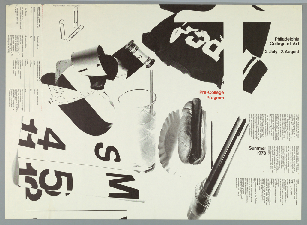 """Poster and application form for PCA's PreCollege Program, 2 July - 3 August, 1973. A montage of photographically reproduced elements including paper clips, a roll of kodak film, a glass of soda, a hot dog, and a jar with brushes. At center in red """"PreCollege Program"""". At left is an application form and at right three columns of text explaining requirements for entry."""
