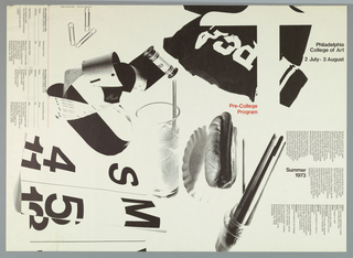 "Poster and application form for PCA's PreCollege Program, 2 July - 3 August, 1973. A montage of photographically reproduced elements including paper clips, a roll of kodak film, a glass of soda, a hot dog, and a jar with brushes. At center in red ""PreCollege Program"". At left is an application form and at right three columns of text explaining requirements for entry."