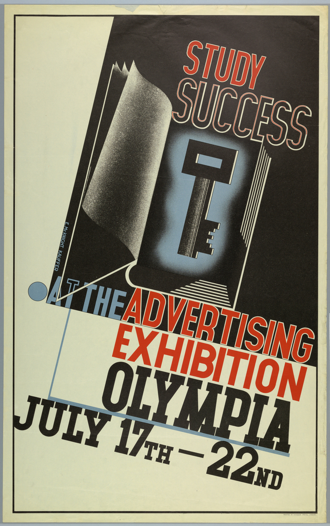 Poster for an exhibition at Olympia (exhibition hall). On black ground in upper right corner, a key on an open book. Above, in red text: STUDY SUCCESS; below in blue, red and black text: [blue circle] AT THE ADVERTISING / EXHIBITION / OLYMPIA / JULY 17TH–22ND.