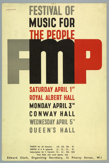 In grey, black and red text: FESTIVAL OF / MUSIC FOR / THE PEOPLE / FMP / SATURDAY APRIL 1ST / ROYAL ALBERT HALL / MONDAY APRIL 3RD / CONWAY HALL / WEDNESDAY APRIL 5TH / QUEEN'S HALL / TICKETS for all Concerts 1/6, 2/6, 3/6, 5/- / PARTIES OF 6 & upwards 1/-, 2/-, 3/-, 4/- / Subscription for 3 Concerts 3/-, 6/-, 8/6, 12/6 / from Halls and usual Agents, also / Edward Clark, Organising Secretary, 12 Fitzroy Street, W.I
