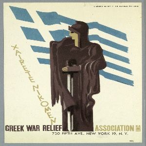 At center, a draped figure resembling a classical warrior holding a sword, standing in front of a Greek flag. To the left, on a vertical diagonal in golden-brown text: XAIRETE NIKOMEN. At bottom, to the left of the figure, in brown text: GREEK WAR RELIEF; to the right of the figure, in golden-brown: ASSOCIATION INC; below the figure, in black: 750 FIFTH AVE., NEW YORK 19, N. Y.