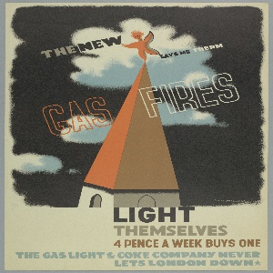 Poster design for Gas Light and Coke Company. Image of a tall orange building spire with a doll-like, star-shaped figure balancing on the point in a dark cloudy sky. Text in grey, black, white, and orange across image: THE NEW / SAYS MR THERM / GAS FIRES. Below in black, brown, red and blue text: LIGHT / THEMSELVES / 4 PENCE A WEEK BUYS ONE / THE GAS LIGHT & COKE COMPANY NEVER / LETS LONDON DOWN [star].