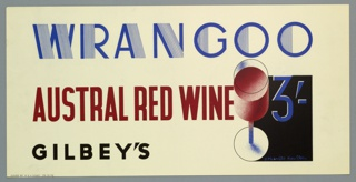 Poster advertisement for Gilbey's Wrangoo Austral red wine.  At top, in stylized blue text: WRANGOO. Below, in red block text: AUSTRAL RED WINE. To the right, a glass of red wine seen from above, superimposed over a black rectangle. Over the black rectangle in blue: 3/-. At bottom, in black text: GILBEY'S