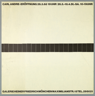 Art exhibition poster with German text along top and bottom; accross center, horizontal,  row of small black rectangles going straight across from left edge to right edge.  The central image recalls the artist's minimalist sculpture installation Lever (1966), a single straight line of 139 unjoined fire bricks arranged across the middle of the floor of a room.