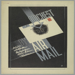 """On a black ground, situated in diagonal on picture plane, a white envelope with red stamp and written address, and a black smudge at center superimposed with text that mimics handwriting, and a white, abstracted outline of an airplane. Text in gray, upper center: QUICKEST; lower center: BY / AIR / MAIL. To the left of """"AIR MAIL"""" are five long thing cloud-like shapes."""