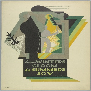 Poster design encouraging travel via the London Underground. At center, silhouettes of two figures: one in an overcoat and hat, rendered in black, and behind, the other, coatless and holding a tennis racket, rendered in gray. They are framed by overlapping, abstract planes. Snow falls near the black figure, while the gray figure occupies a bright green and yellow landscape. Text in gray and green, lower center: from WINTERS GLOOM / to SUMMERS JOY [sic]