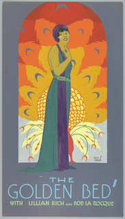 "The poster depicts a young woman, wearing a long blue dress, standing against a peacock backdrop. Text in light blue gouache, lower margin: ""THE / GOLDEN BED"" / [in light green gouache] WITH LILLIAN RICH AND ROD LA ROCQUE"