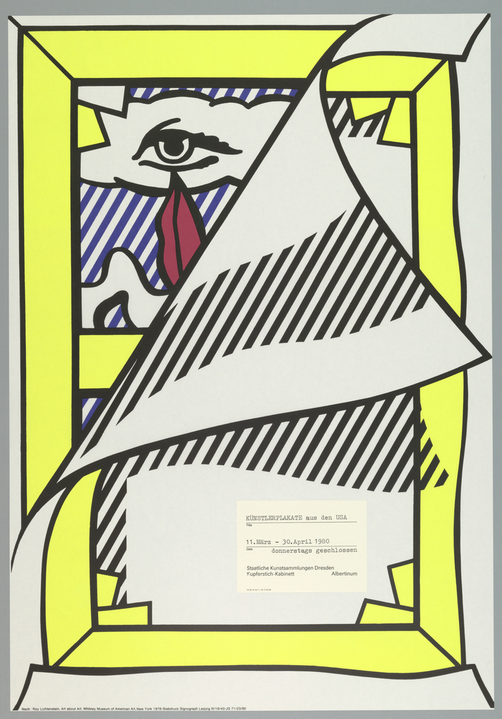 Vertical format poster on white ground illustrating a pop art painting in a yellow frame (depicting eye and mouth), the upper left corner of the poster creating the illusion of peeling back to expose artwork underneath. Off-white rectangular label affixed to lower right center of poster with German text.